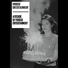 A Decade of Forced Entertainment Text